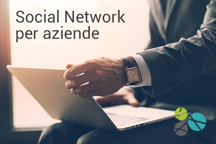 Social Network per aziende | Quale scegliere?