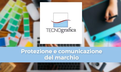 PROTEZIONE E COMUNICAZIONE DEL MARCHIO